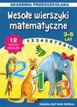 Wesołe wierszyki matematyczne 3-6 lat w sklepie internetowym Booknet.net.pl