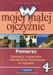 W mojej małej ojczyźnie. Pomorze. Klasa 4. Edukacja regionalna. w sklepie internetowym Booknet.net.pl