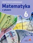 Matematyka z plusem. Klasa 6, szkoła podstawowa. Ćwiczenia podstawowe. 2017 w sklepie internetowym Booknet.net.pl