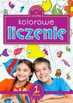 Kolorowe liczenie. Zeszyt 1 w sklepie internetowym Booknet.net.pl