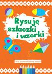 Rysuję szlaczki i wzorki Mój pomarańczowy zeszyt w sklepie internetowym Booknet.net.pl