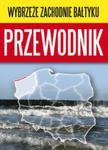 Wybrzeże Zachodnie Bałtyku Przewodnik w sklepie internetowym Booknet.net.pl