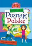Domowa szkoła Poznaję Polskę Książeczka z naklejkami w sklepie internetowym Booknet.net.pl