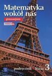 Matematyka wokół nas 3 Podręcznik w sklepie internetowym Booknet.net.pl