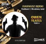 Owen Yeates tom 4 Flashback 2 Okradziony świat w sklepie internetowym Booknet.net.pl