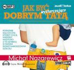Jak być wystarczająco dobrym tatą w sklepie internetowym Booknet.net.pl