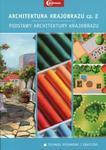 Architektura krajobrazu Część 2 Podstawy architektury krajobrazu Podręcznik w sklepie internetowym Booknet.net.pl