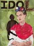 Frida Kahlo Seria idol w sklepie internetowym Booknet.net.pl