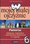 W mojej małej ojczyźnie 6 Pomorze w sklepie internetowym Booknet.net.pl