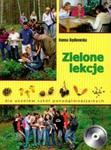 Zielone lekcje dla uczniów szkół ponadgimnazjalnych + CD w sklepie internetowym Booknet.net.pl