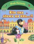 Kto zna słowa na KRA...?! Polscy poeci dzieciom w sklepie internetowym Booknet.net.pl
