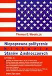 Niepoprawna politycznie historia Stanów Zjednoczonych w sklepie internetowym Booknet.net.pl