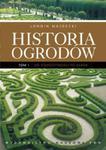 Historia ogrodów t 1 w sklepie internetowym Booknet.net.pl