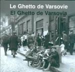 Le Ghetto de Warsovie El Ghetto de Varsovia Getto Warszawskie wersja francusko hiszpańska w sklepie internetowym Booknet.net.pl