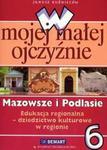 W mojej małej ojczyźnie 6 Mazowsze i Podlasie w sklepie internetowym Booknet.net.pl