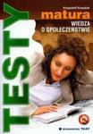Matura Wiedza o społeczeństwie testy w sklepie internetowym Booknet.net.pl