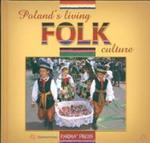 Poland's living folk culture Polski folklor żywy wersja angielska w sklepie internetowym Booknet.net.pl
