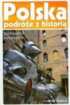 Polska Podróże z historią Przewodnik turystyczny w sklepie internetowym Booknet.net.pl