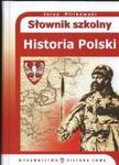 Słownik szkolny historia Polski w sklepie internetowym Booknet.net.pl