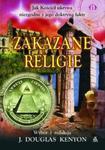 Zakazane religie. Jak Kościół ukrywa niezgodne z jego doktryną fakty w sklepie internetowym Booknet.net.pl