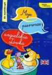 Moje pierwsze angielskie słówka dla najmłodszych w sklepie internetowym Booknet.net.pl