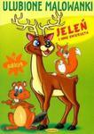 Ulubione malowanki Jeleń i inne zwierzęta w sklepie internetowym Booknet.net.pl
