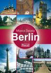 Berlin. Miasta Świata w sklepie internetowym Booknet.net.pl