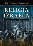 Religia Izraela wobec religii ościennych w sklepie internetowym Booknet.net.pl