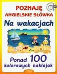 Poznaję angielskie słówka. Na wakacjach w sklepie internetowym Booknet.net.pl