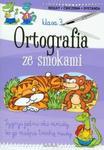 Ortografia ze smokami. Reguły, ćwiczenia, dyktanda. Klasa 3 w sklepie internetowym Booknet.net.pl