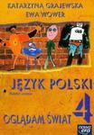 Oglądam świat 4 Język polski Zeszyt ucznia w sklepie internetowym Booknet.net.pl
