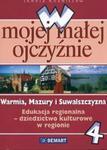 W mojej małej ojczyźnie 4 Warmia Mazury i Suwalszczyzna w sklepie internetowym Booknet.net.pl