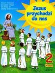 Jezus przychodzi do nas 2 Ćwiczenia w sklepie internetowym Booknet.net.pl