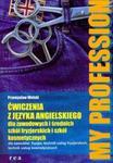 My Profession Ćwiczenia z języka angielskiego w sklepie internetowym Booknet.net.pl