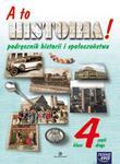 A to historia! Podręcznik historii i społeczeństwa - klasa 4, część 2 w sklepie internetowym Booknet.net.pl