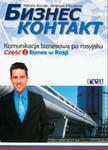 Biznes kontakt 1 Biznes w Rosji z płytą CD w sklepie internetowym Booknet.net.pl