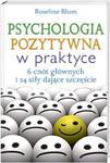 Psychologia pozytywna w praktyce w sklepie internetowym Booknet.net.pl