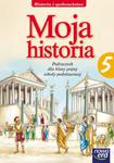 Moja historia. Klasa 5, szkoła podstawowa. Historia i społeczeństwo. Podręcznik w sklepie internetowym Booknet.net.pl