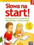 Słowa na start! - podręcznik do literatury dla klasy 5 + Lipcowe i sierpniowe wędrówki w sklepie internetowym Booknet.net.pl