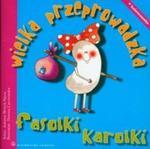 Wielka przeprowadzka fasolki Karolki w sklepie internetowym Booknet.net.pl