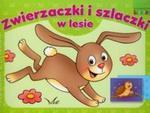 Zwierzaczki i szlaczki w lesie w sklepie internetowym Booknet.net.pl