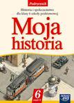 Historia. Klasa 6. Moja historia. Podręcznik. Część 2. w sklepie internetowym Booknet.net.pl