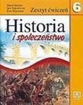 Historia i społeczeństwo 6. Zeszyt ćwiczeń dla klasy 6. szkoły podstawowej w sklepie internetowym Booknet.net.pl