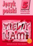 Między nami 5 Język polski Książka dla nauczyciela w sklepie internetowym Booknet.net.pl