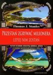 Przestań zgrywać milionera lepiej nim zostań w sklepie internetowym Booknet.net.pl