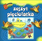 Nowy zeszyt pięciolatka w sklepie internetowym Booknet.net.pl
