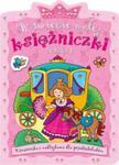 W świecie małej księżniczki Zeszyt 1 w sklepie internetowym Booknet.net.pl