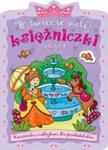 W świecie małej księżniczki Zeszyt 4 w sklepie internetowym Booknet.net.pl