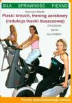 Płaski brzuch trening aerobowy w sklepie internetowym Booknet.net.pl