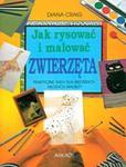 Jak rysować i malować zwierzęta w sklepie internetowym Booknet.net.pl